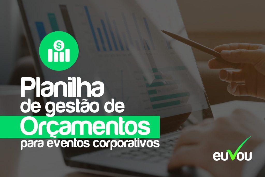 Planilha de gestão de orçamentos para eventos corporativos 2