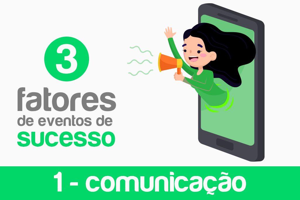 3 fatores de eventos de sucesso comunicação